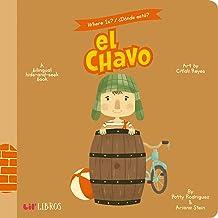 Where Is? - Donde Esta? El Chavo: A Bilingual Hide-And-Seek Book (Where Is? El Chavo/ Donde Esta?) (English and Spanish Edition)