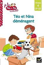 Téo et Nina CP CE1 Niveau 4 - Téo et Nina déménagent (Je lis pas à pas)