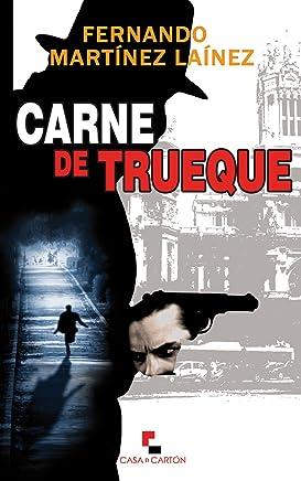 Carne de trueque (Spanish Edition)