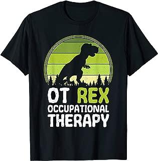 OT Rex Occupational Therapy | T-REX Dinosaur T-Shirt
