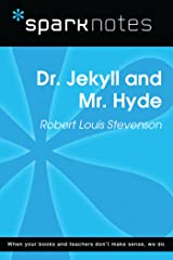 Dr. Jekyll and Mr. Hyde (SparkNotes Literature Guide) (SparkNotes Literature Guide Series) Kindle Edition