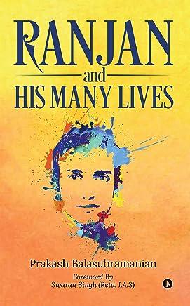 Ranjan and his Many Lives
