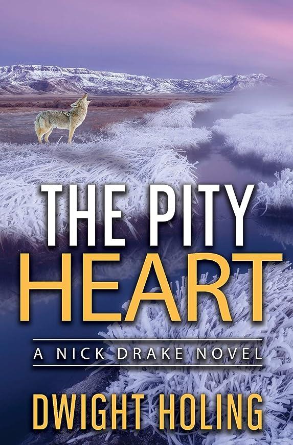 リゾートコンデンサー毎回The Pity Heart (A Nick Drake Novel)