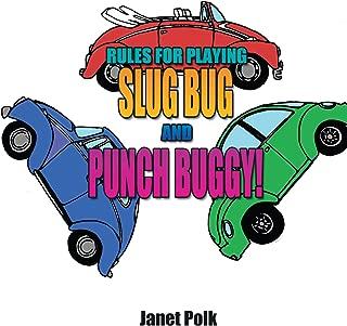 Rules for Playing Slug Bug and Punch Buggy!