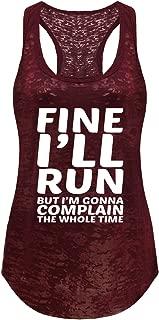 Tough Cookie's Women's Fine I'll Run Burnout Tank Top