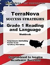 TerraNova Success Strategies Grade 1 Reading and Language Workbook: Comprehensive Skill Building Practice for the TerraNova, Third Edition