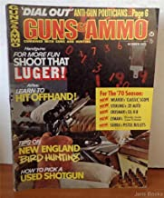 Guns & Ammo Magazine October 1970: Lugers are for Shooting; Sterling .22 Auto Field Test; Bird Hunting Down East in New England; Learn to Hit offhand!; Dial Out the Anti-Gun Politicians;