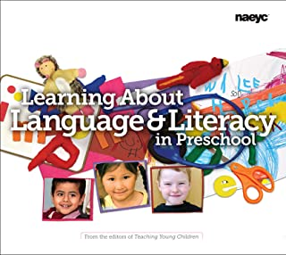 Learning About Language and Literacy in Preschool (The Preschool Teacher's Library of Playful Practice Set)