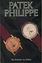 Patek Philippe: Wrist Watches, Pocket Watches, Clocks : Identification and Price Guide : Retail & Vintage Prices : Book 1