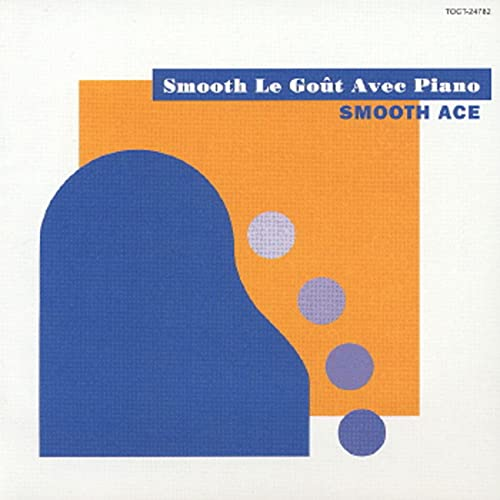 Smooth Le Gout Avec Piano
