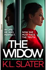 The Widow : An absolutely unputdownable and gripping psychological thriller Kindle Edition