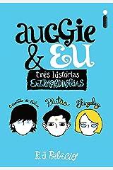 Auggie & Eu (Portuguese Edition) Kindle Edition
