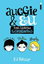 Auggie & Eu (Portuguese Edition)