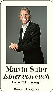 Einer von euch: Bastian Schweinsteiger (German Edition)