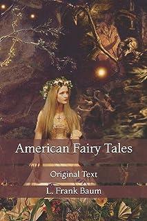 American Fairy Tales: Original Text