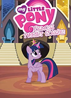 My Little Pony: Princess Twilight Sparkle (MLP Episode Adaptations)