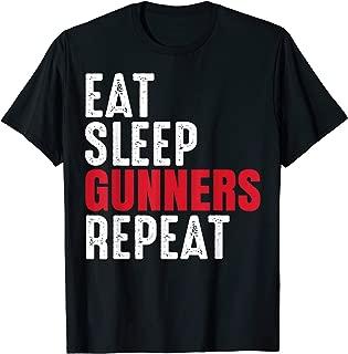 Gunners Funny Eat Sleep Repeat Gift T-Shirt