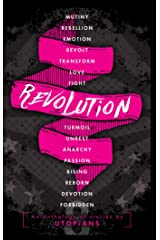 Revolution: A 5th Year Anniversary special Anthology from UTOPiAcon: Raising funds for the 'Help Build A South African Library Foundation' Kindle Edition