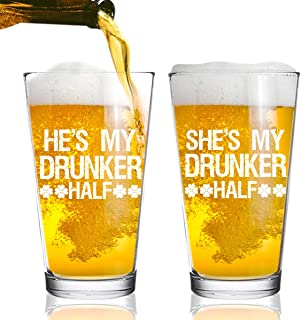 Drunker Half St. Patrick's Day Beer Glasses (Set of 2) 16 oz. Pint Glass- Fun, Novelty Gift for Couples- Husband and Wife- His and Hers- Dishwasher Safe- USA Made