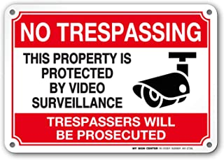 No trespassing Video Surveillance Sign, Violators Will Be Prosecuted, Indoor and Outdoor Rust-Free Metal, 7