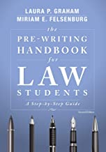 The Pre-Writing Handbook for Law Students: A Step-by-Step Guide, Second Edition