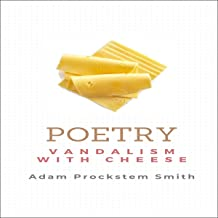 Poetry: Vandalism With Cheese