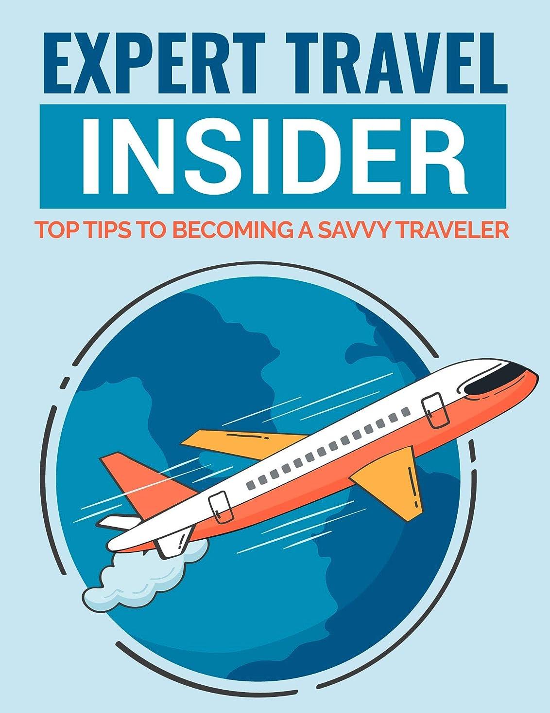 バルコニー提供確かにExpert Travel Insider (English Edition)
