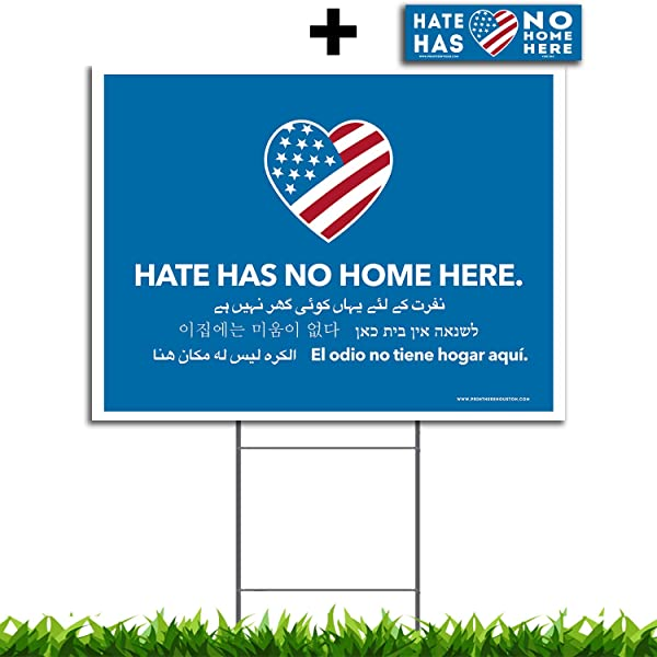 Vibe Ink Large 24x18 Hate Has No Home Here Yard Sign UV Inks Double Sided Waterproof Made In The USA Metal Stake Included 1