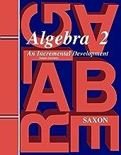 Algebra 2: Homeschool Kit With Solutions Manual (Saxon Algebra 2)