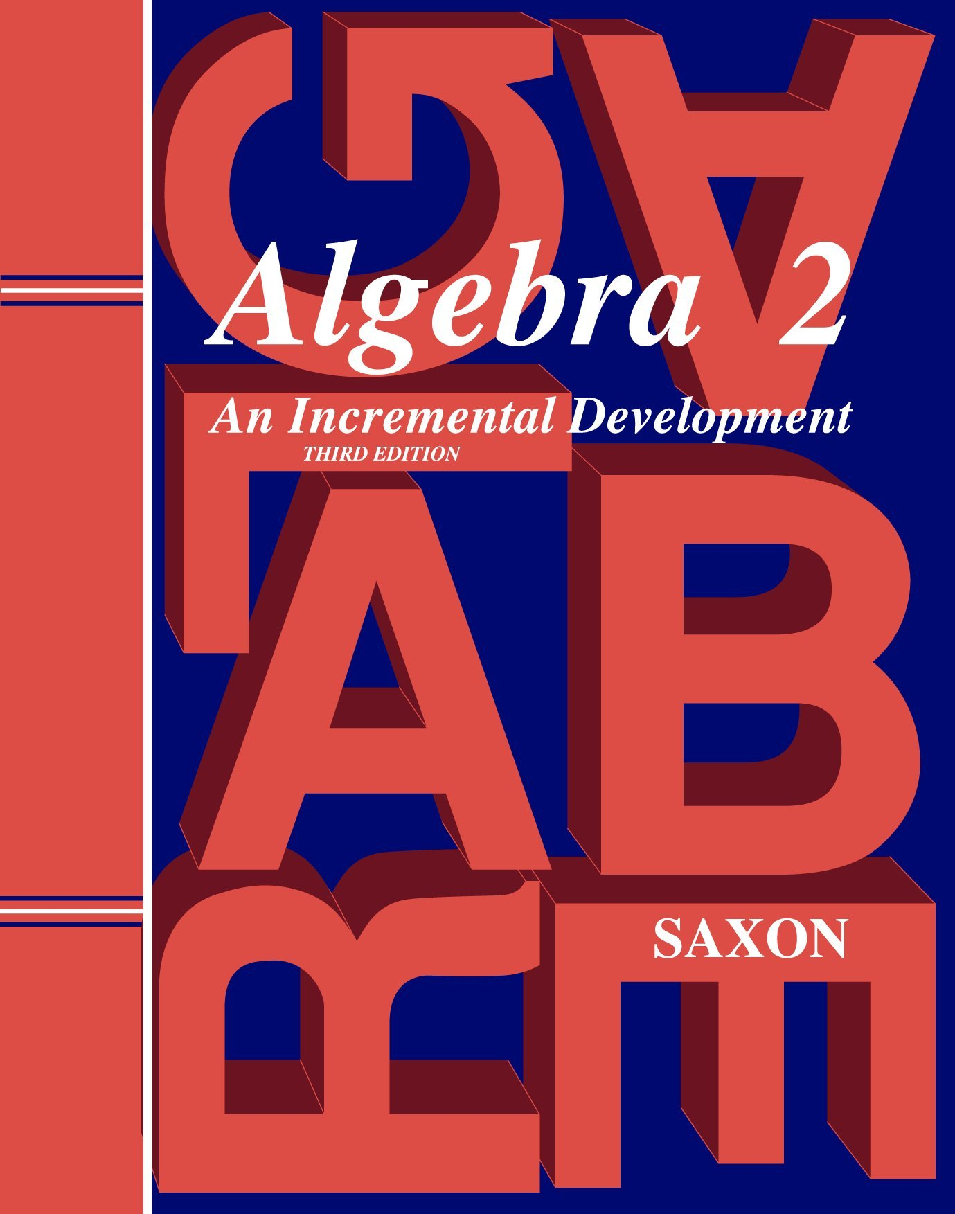 Algebra 2: Homeschool Kit With Solutions Manual (Saxon Algebra 2)