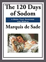 120 Days of Sodom (Unexpurgated Start Publishing LLC)