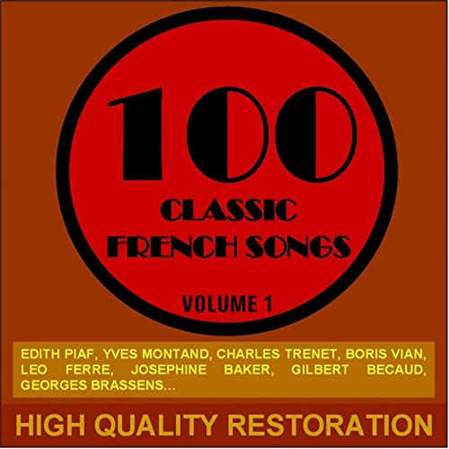 100 Classic French Songs (Volume 1) by Various artists on