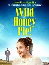wild honey pie movie