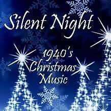 1940s Christmas Music - Silent Night