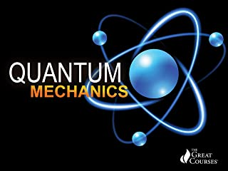 Quantum Mechanics: The Physics of the Microscopic World