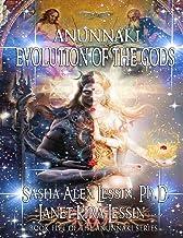 Anunnaki Evolution of the Gods