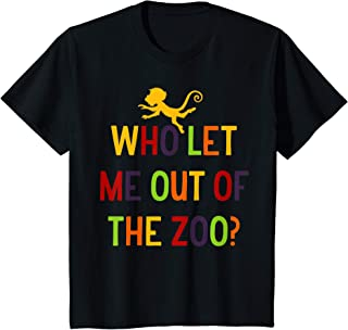 Enfant Who Let Me Out of the Zoo Funny Kids T-Shirt