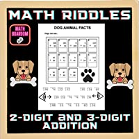 DOG Facts || TWO DIGIT AND THREE DIGIT ADDITION MATH WORKSHEETS