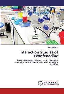 Interaction Studies of Fexofenadine