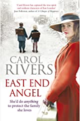 East End Angel: a heart-warming and nostalgic family saga about love, loss and war Kindle Edition