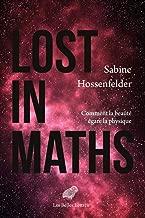 Lost in Maths: Comment La Beaute Egare La Physique (French Edition)