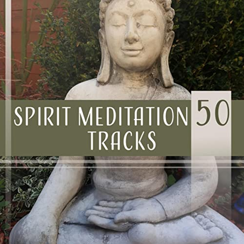 Spirit Meditation 50 Tracks - Calm Music for Inner Peace ...