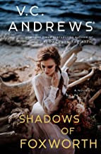 The Shadows of Foxworth (Dollanganger Book 11)