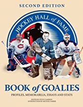 Best hockey hall of fame book of goalies Reviews
