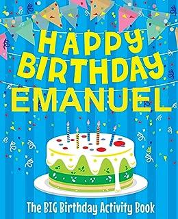 Happy Birthday Emanuel - The Big Birthday Activity Book: Personalized Children's Activity Book