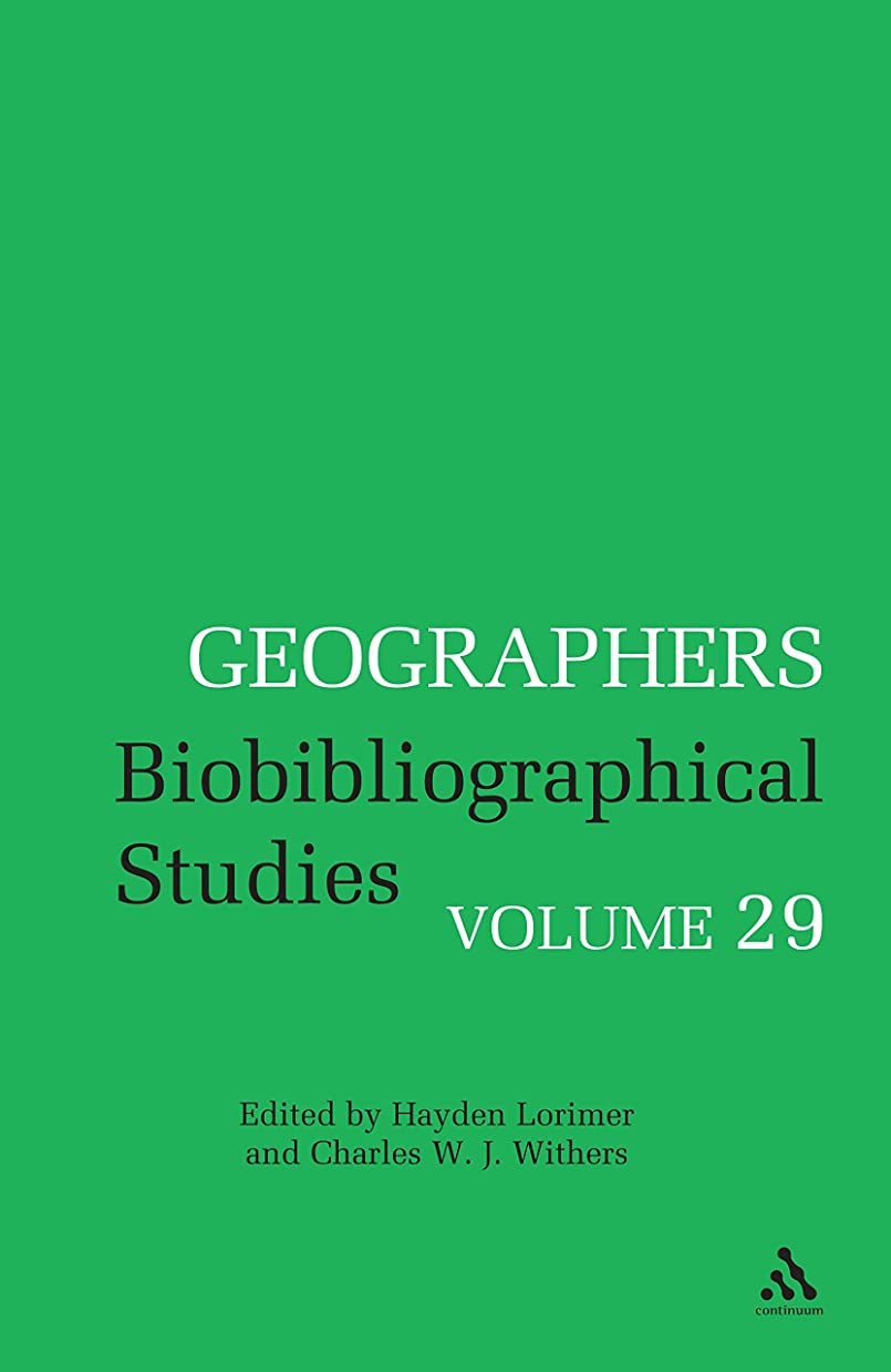 逆さまにテラス土Geographers: Biobibliographical Studies, Volume 29 (English Edition)