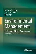 Environmental Management: Environmental Issues, Awareness and Abatement