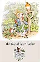 The Tale of Peter Rabbit ( Illustrated )
