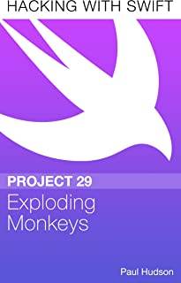 Hacking with Swift Project 29 – Exploding Monkeys (English Edition)