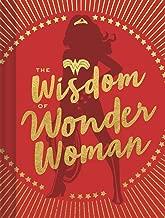 The Wisdom of Wonder Woman (Wonder Woman Book, Superhero Book, Pop Culture Books)
